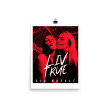 Load image into Gallery viewer, LIV True Poster