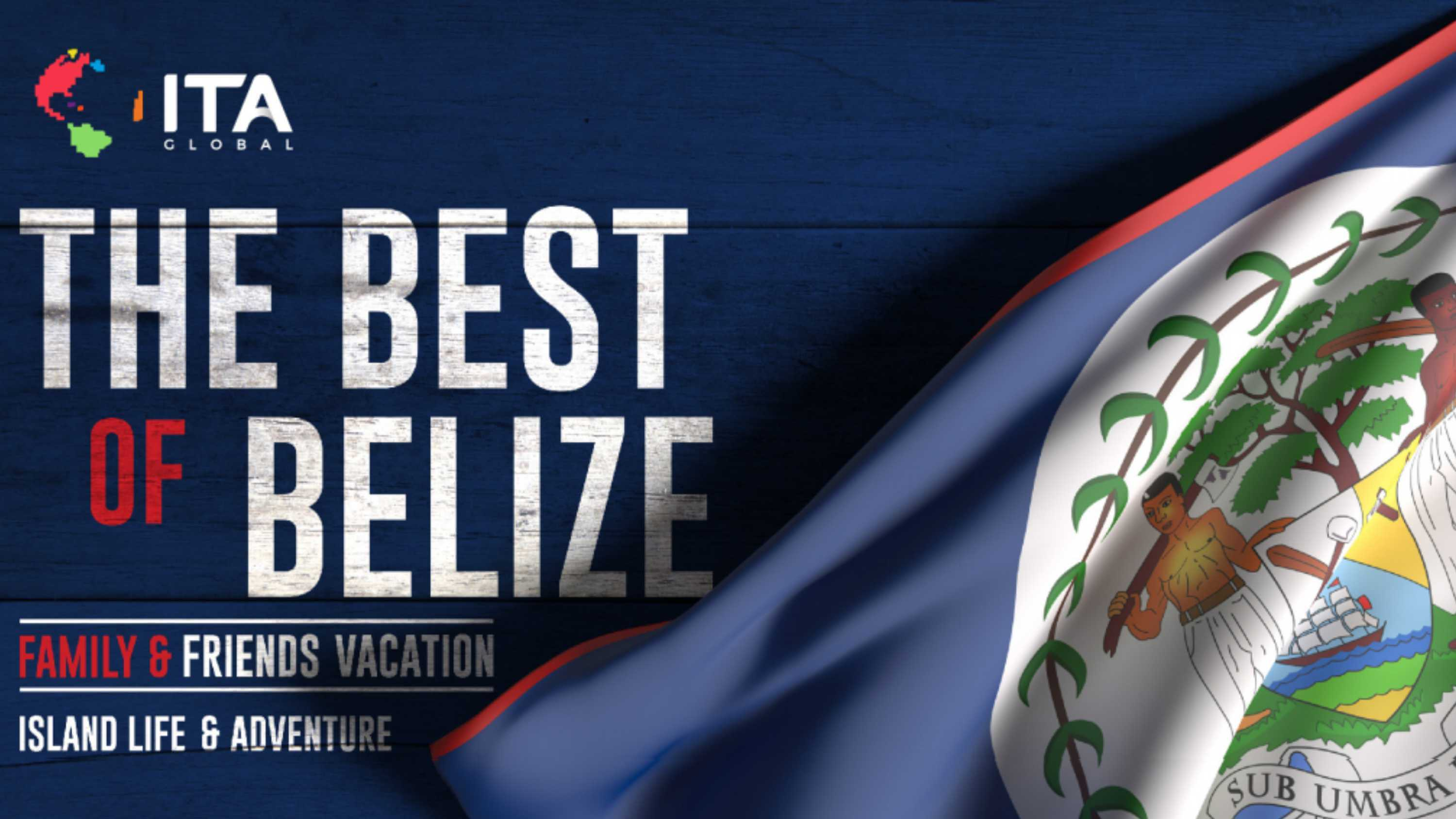 Belize Family & Friends Vacation