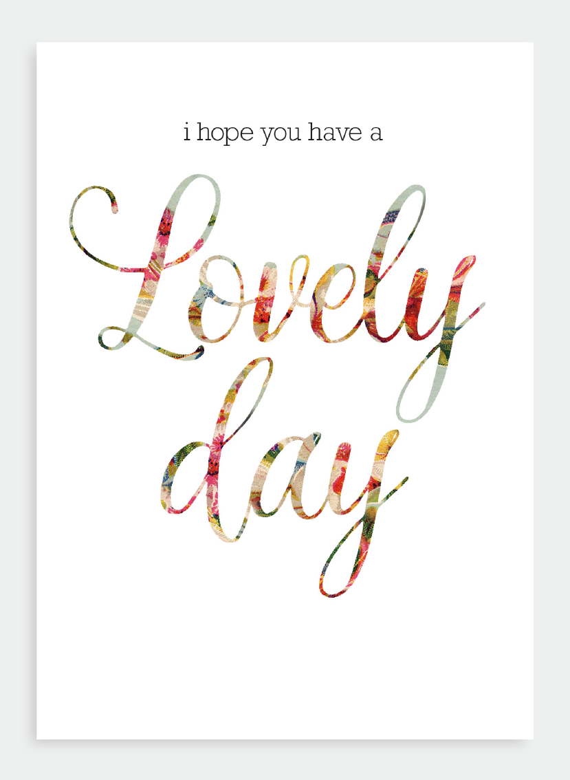Greetings Card I Hope You Have A Lovely Day Gusfannie Design