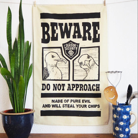 Beware the Seagulls tea towel - Inspired