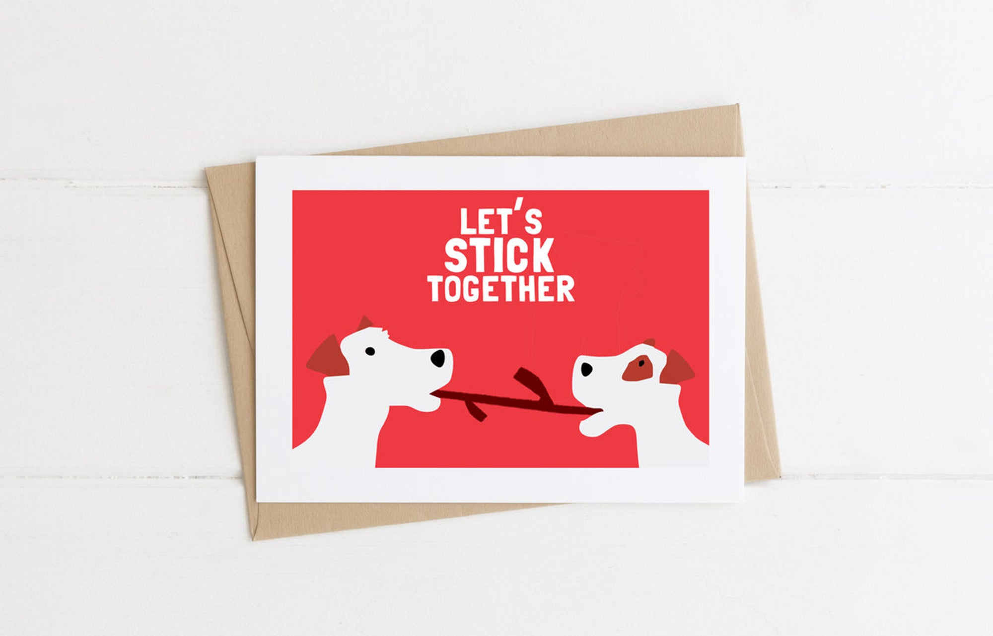 Stick Together greetings card