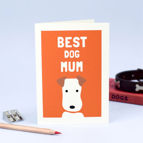 Best Dog Mum greetings card - Inspired