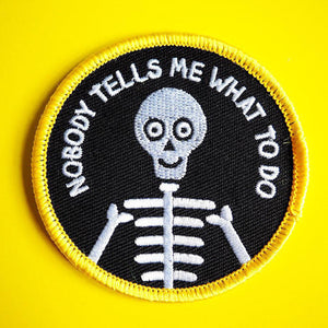Nobody Tells Me What To Do patch - Inspired