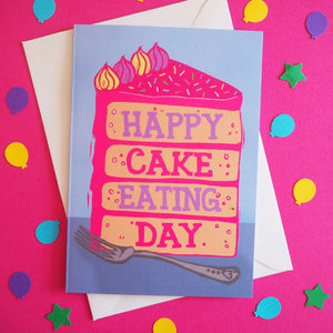 Happy Cake Eating Day birthday card