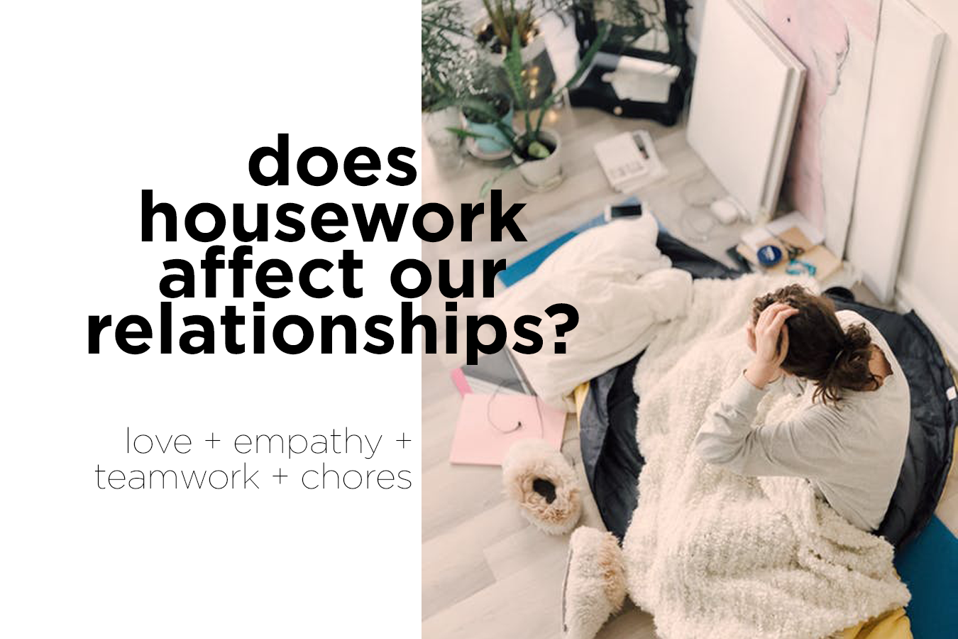 Does Housework affect our Relationships?