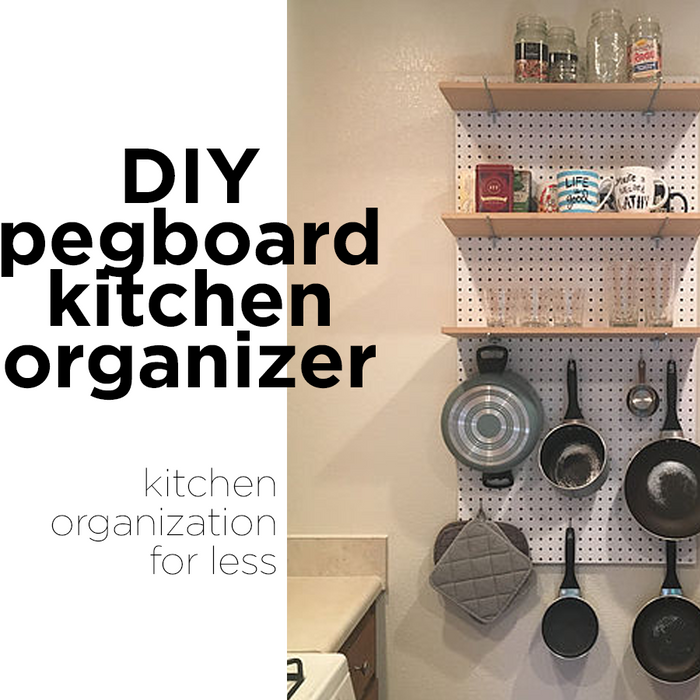 Pegboard Kitchen DIY Organizer