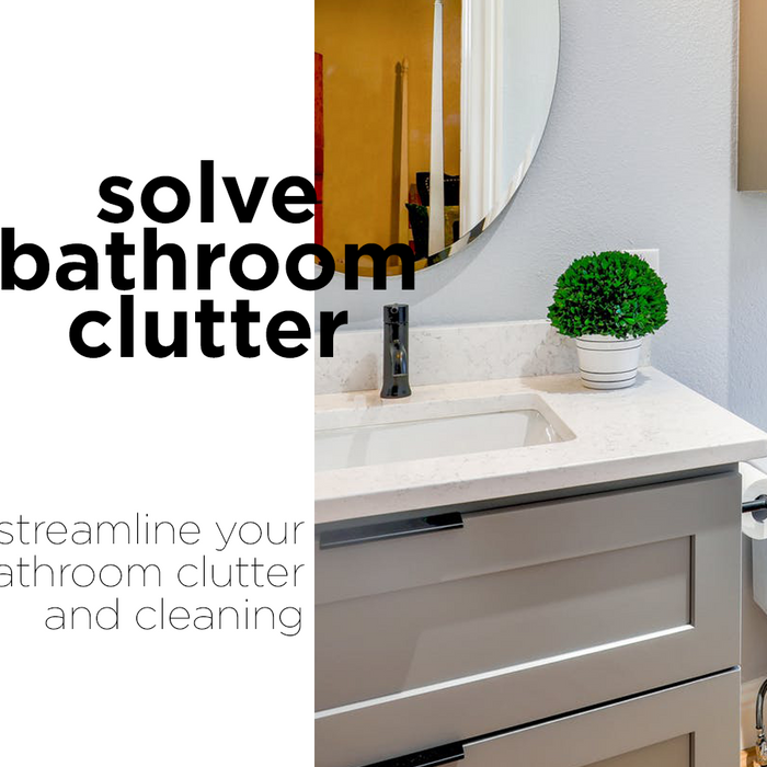 Solve Bathroom Clutter