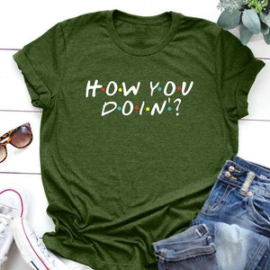 5 Summer New Short Sleeve Letter Print Friends Shirt How You Doin TV Show Shirt I'll Be There for You Friends TV Show Friends Tshirt Funny Friends Shirt Funny Tshirt