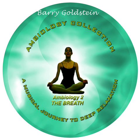 Ambiology 2: The Breath by Barry Goldstein (Music Compilation CD)