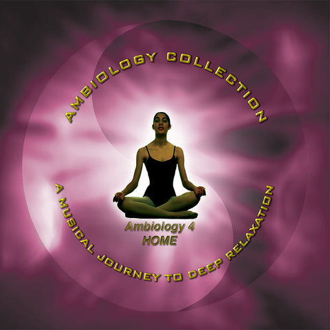 Ambiology 4: Home by Barry Goldstein (Music Compilation)
