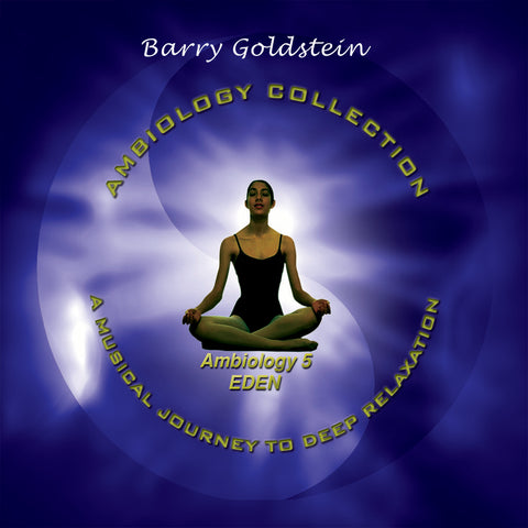 Ambiology 5: Eden by Barry Goldstein (Music Compilation)