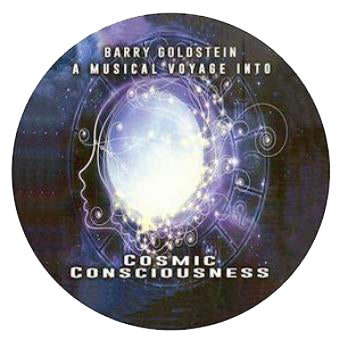A Musical Voyage into Cosmic Consciousness by Barry Goldstein (Music Compilation CD)