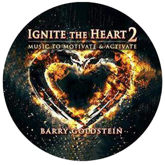 Ignite the Heart 2: Music to Motivate & Activate by Barry Goldstein (Music Compilation CD)