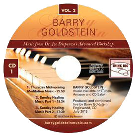 Music from Dr. Joe Dispenza's Advanced Workshop Vol. 2 by Barry Goldstein (Music Compilation CD)
