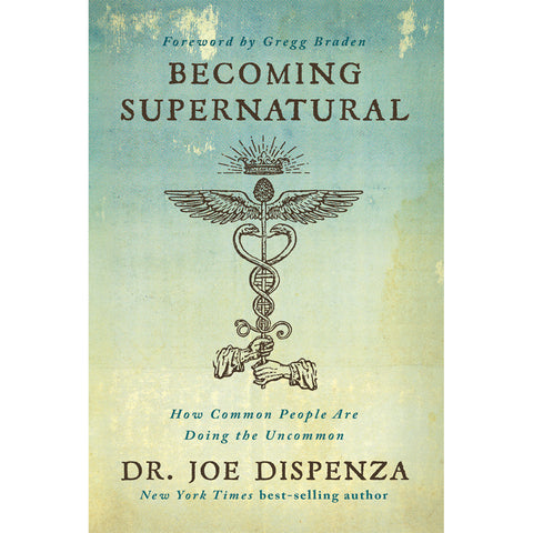 Becoming Supernatural by Dr Joe Dispenza (Paperback Book)