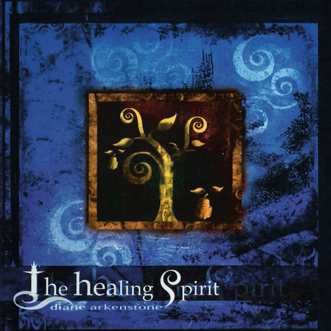 The Healing Spirit by Diane Arkenstone (Music Compilation)