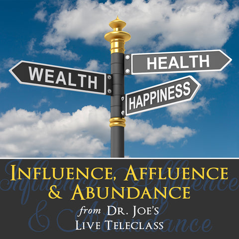 Influence, Affluence and Abundance by Dr Joe Dispenza (Audio Lecture)