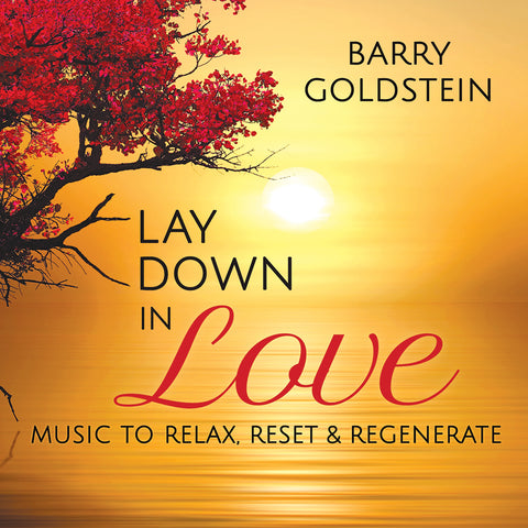 Lay Down in Love by Barry Goldstein (Music Compilation)