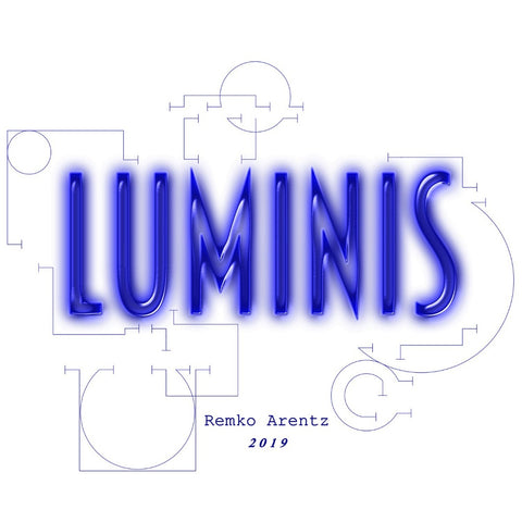 Luminis by Remko Arentz (Music Compilation)