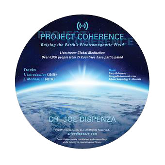 Project Coherence: Raising the Earth's Electromagnetic Field by Dr Joe Dispenza (Meditation CD)