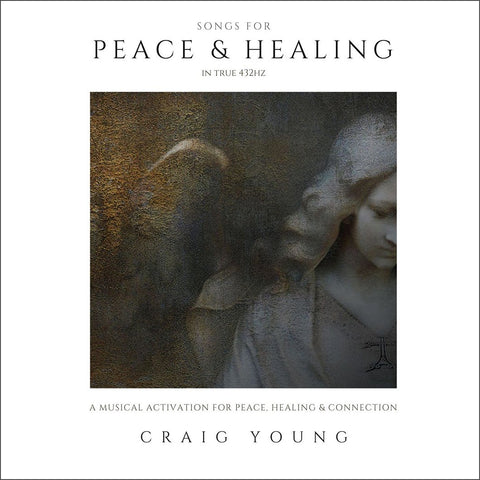 Songs for Peace & Healing by Craig Young (Music Compilation)