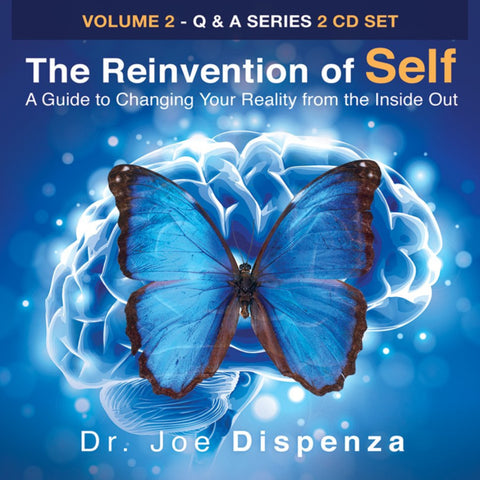 The Reinvention of Self: A Guide to Changing Your Reality from the Inside Out by Dr Joe Dispenza (Audio Lecture)