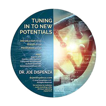 Tuning In To New Potentials by Dr Joe Dispenza (Meditation CD)