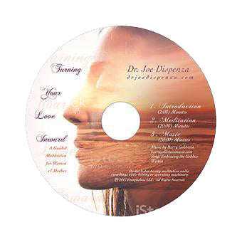 Turning Your Love Inward by Dr Joe Dispenza (Meditation CD)