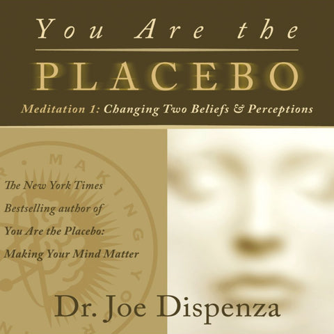 You Are the Placebo Meditation 1 by Dr Joe Dispenza (Meditation)