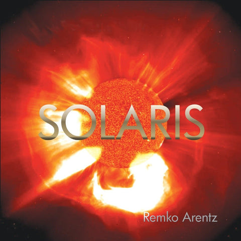 Solaris by Remko Arentz (Music Compilation)