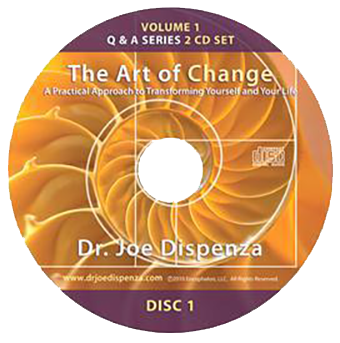 The Art of Change: A Practical Approach to Transforming Yourself and Your Life by Dr Joe Dispenza (Audio Lecture CD)