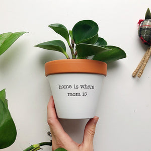 home is where mom is planter
