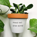 Load image into Gallery viewer, stand tall grow strong planter