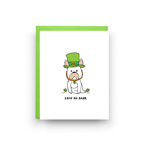 Erin Go Bark - St. Patrick's Day Dog Card