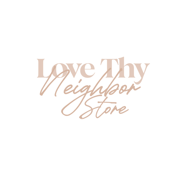 LTN Gift Card - Love thy Neighbor Store