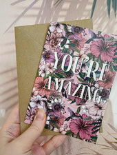 You're Amazing, Positive Affirmation | Greeting Card - Felicity & Ink