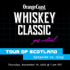 Orange Coast Whiskey Classic (Virtual) - 11/19/2020 - Scotland: Speyside vs. Islay - GlenAllachie and Kilchoman
