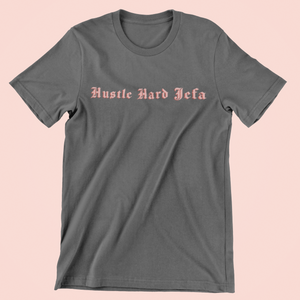 Hustle Hard Jefa t-shirt