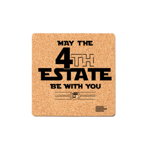 May the 4th Estate Be With You Cork Coaster
