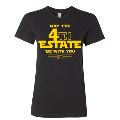 May the 4th Estate Be With You Shirt - Snug