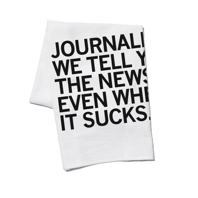 We Tell You The News Kitchen Towel