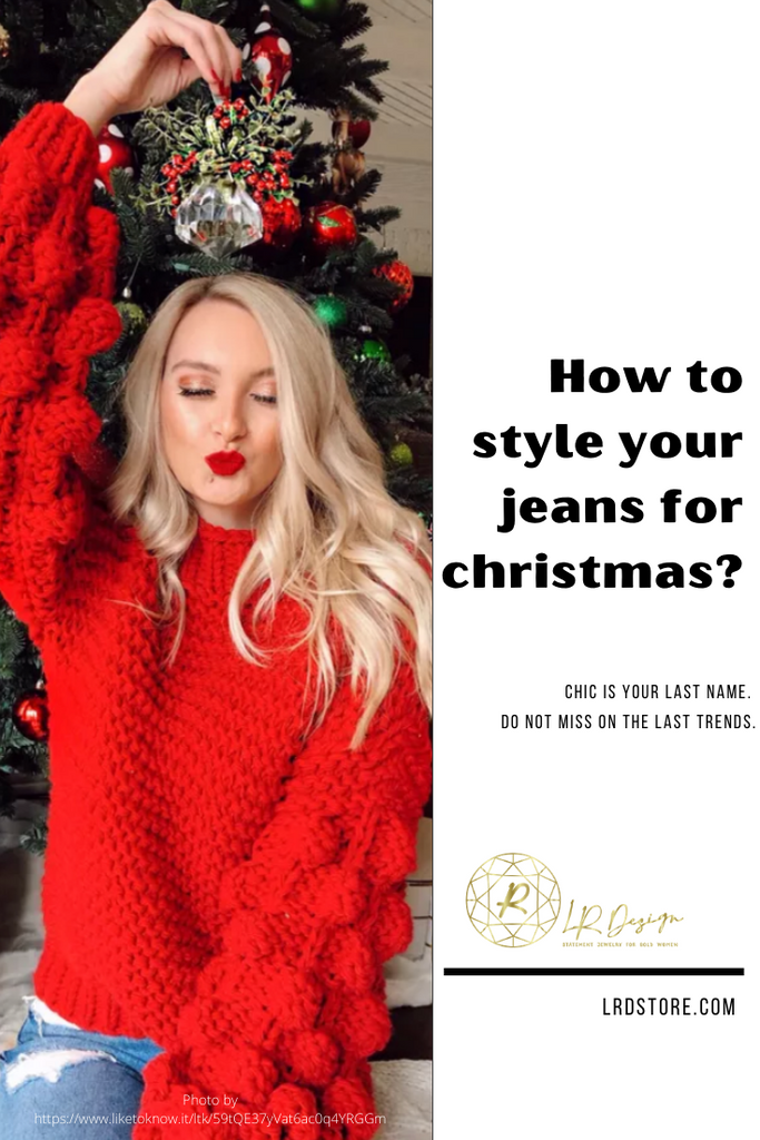 How to style your jeans for Christmas?