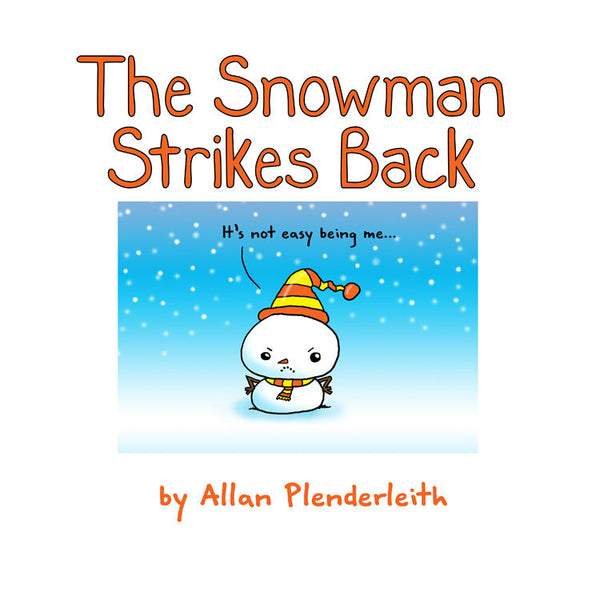 The Snowman Strikes Back