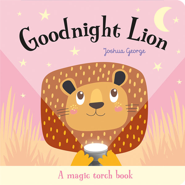 Goodnight Lion Magic Torch Book