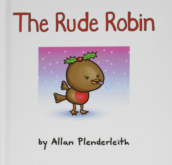 The Rude Robin