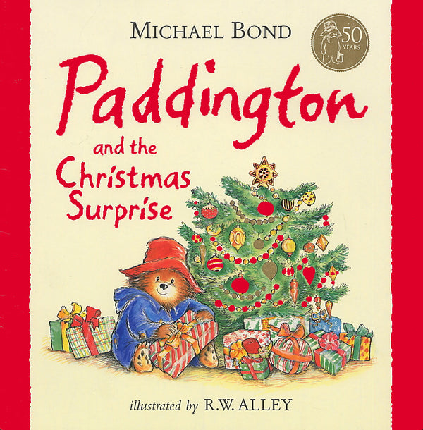 Paddington And The Christmas Surprise Book