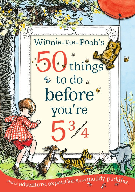 Winnie The Poohs 50 Things To Do Before Youre 5/34 Book