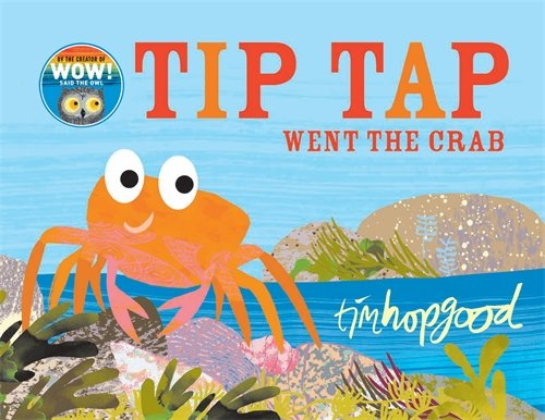 Tip Tap Went The Crab (Board Large) Book
