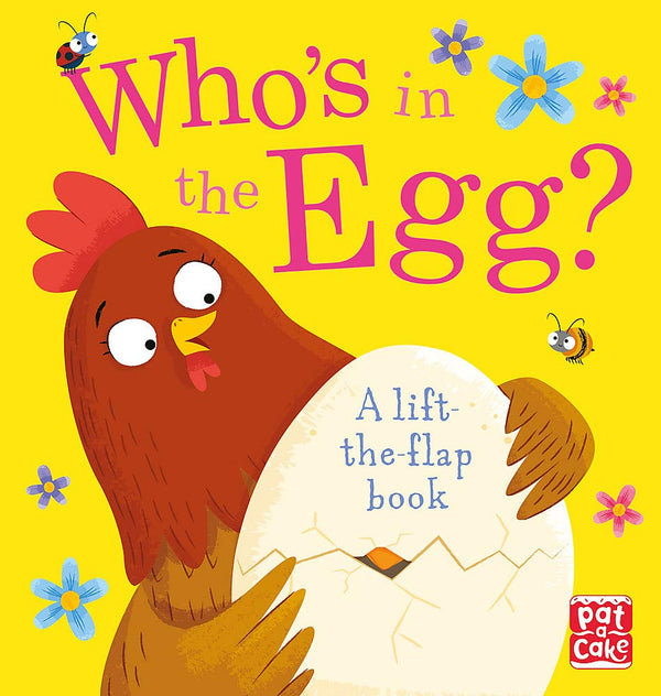 Whos In The Egg (Lift The Flap) Book