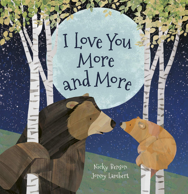 I Love You More And More (Board) Book